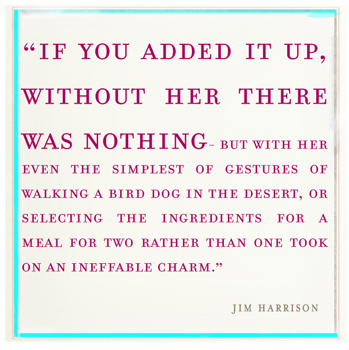Jim Harrison quotes love